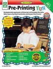 Pre-Printing Fun, Grades Pk - 1: Developmentally-Appropriate Activities That Will Strengthen Fine Motor Skills, Improve Eye-Hand Coordination, and Increase Pencil Control by Sherrill B Flora (Paperback / softback, 2007)