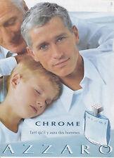 AZZARO CHROME PARFUM - ANNONCE PUBLICITAIRE - PAPER ADVERT - COUPURE MAGAZINE