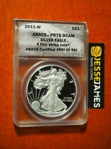 2011-W-PROOF-SILVER-EAGLE-ANACS-PR70-DCAM-FIRST-STRIKE