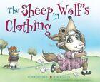 The Sheep in Wolf's Clothing by Bob Hartman (Hardback, 2014)