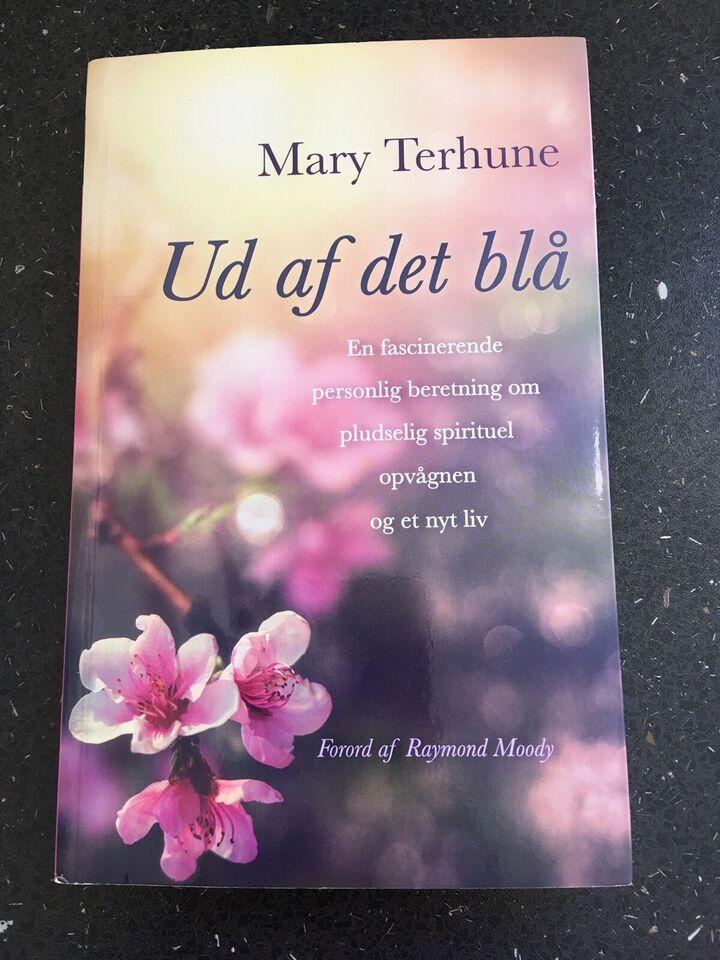 Ud af det blå, Mary Terhune, emne: personlig udvikling
