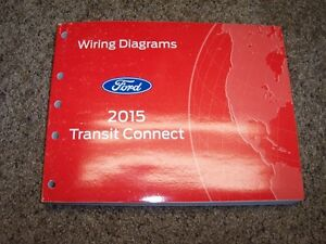 2015 Ford Transit Connect Electrical Wiring Diagram Manual ...