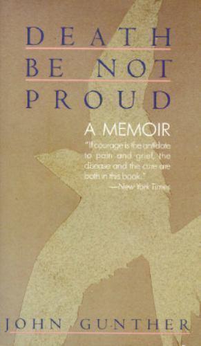 Death Be Not Proud: A Memoir
