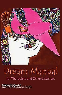1 of 1 - Dream Manual: For Therapists and Other Listeners-ExLibrary