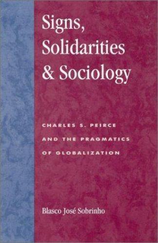 Postmodern Social Futures: Signs, Solidarities and Sociology : Charles S....