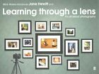 Learning Through a Lens: It's All About Photography! by Jane Hewitt (Paperback, 2014)