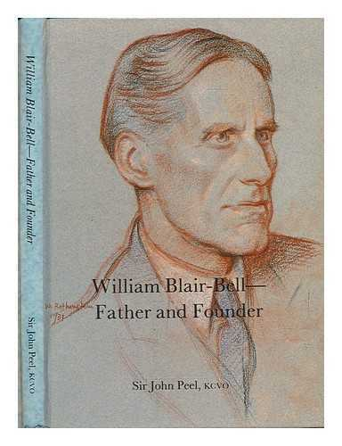 William Blair-Bell : father and founder / Sir John Peel