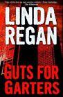 Guts for Garters by Linda Regan (Paperback, 2015)