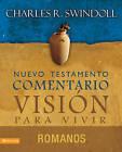 Comentario Swindoll del Nuevo Testamento: Romanos by Dr Charles R Swindoll (Paperback / softback, 2010)