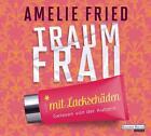 Traumfrau mit Lackschäden von Amelie Fried (2014)