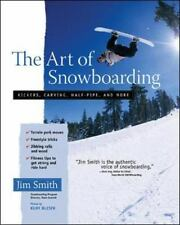 The Art of Snowboarding: Kickers, Carving, Half-Pipe, and More-ExLibrary