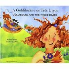 Goldilocks and the Three Bears in Portuguese and English by Kate Clynes (Paperback, 2003)
