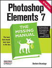 Photoshop Elements 7: The Missing Manual by Barbara Brundage (Paperback, 2008)