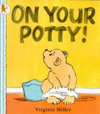 On Your Potty! (Bartholomew & George) - Good Book Miller, Virginia