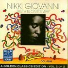 Truth Is on Its Way by Nikki Giovanni & the New York Community Choir (CD, Mar-2006, Collectables)