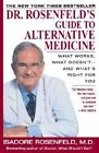 Dr.Rosenfeld's Guide to Alternative Medicine by Isadore Rosenfeld (Paperback, 1998)