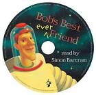 Bob's Best Ever Friend by Simon Bartram (Mixed media product, 2012)