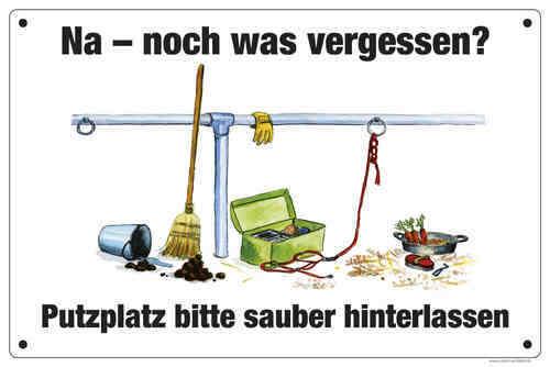 """Schild /""""Putzplatz bitte sauber hinterlassen/"""""""