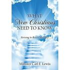 What Christians Need to Know Lewis Outskirts Press Paperback . 9781478711896