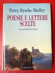 PERCY-BYSSHE-SHELLEY-POESIE-E-LETTERE-SCELTE-1996-LONGANESI-YE