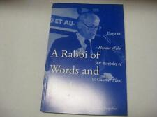 A Rabbi of Words and Deeds: Essays in Honour of  90th Birthday W. Gunther Plaut