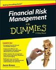 Financial Risk Management For Dummies by Aaron Brown (Paperback, 2015)