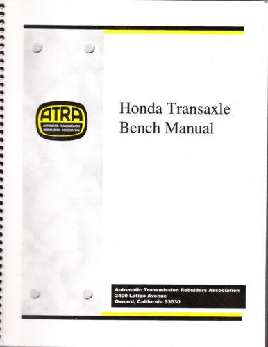 1983-1996 Honda Trasaxle Bench Manual ATRA Diagnostic /& Repair Procedures
