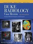 Duke Radiology Case Review von James M. Provenzale, Emily Vinson und Rendon C. Nelson (2011, Taschenbuch)