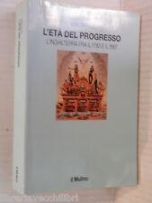 L ETA DEL PROGRESSO L Inghilterra fra il 1783 e il 1867 Asa Briggs D Panzieri di