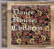 DANCE HOUSE CHILDREN - JESUS (*NEW-CD,1999,M8) Pre-Starflyer 59/Joy Electric