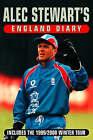 Alec Stewart's England Diary by Alec Stewart, Brian Murgatroyd (Paperback, 2000)