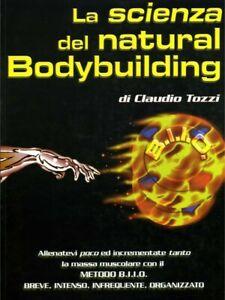 La-scienza-del-Natural-Body-Building-C-Tozzi-Ebook-in-formato-PDF-REGALO-PDF