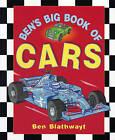 Ben's Big Book of Cars by Benedict Blathwayt (Paperback, 2003)