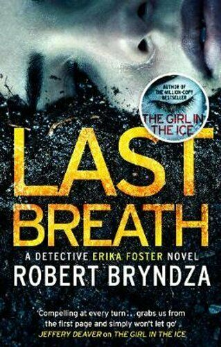 Last Breath A gripping serial killer thriller that will have yo... 9780751571318