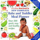 Annabel Karmel's New Complete Baby & Toddler Meal Planner - 4th Edition by Annabel Karmel (Hardback, 2004)