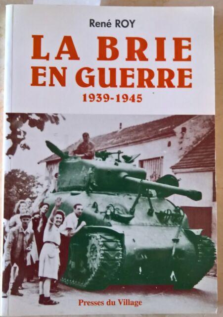 La Brie en guerre 1940-1945