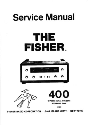 Service Manual Manual for Fisher 400 ab 20000
