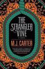 The Strangler Vine by M J Carter (Hardback, 2015)