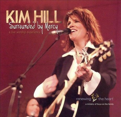 Surrounded by Mercy * by Kim Hill (CD, Jun-2005, Spirit Led Media)
