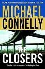 The Closers by Michael Connelly (Paperback / softback, 2006)