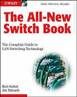 The All-New Switch Book: The Complete Guide to LAN Switching Technology by Rich Seifert, James Edwards (Hardback, 2008)