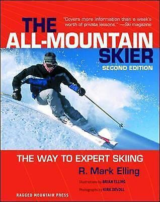 1 of 1 - All-Mountain Skier: The Way to Expert Skiing, Good Condition Book, R. Mark Ellin