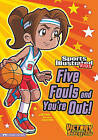 Five Fouls and You're Out! by Val Priebe (Hardback, 2011)