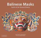 Balinese Masks: Spirits of an Ancient Drama by Judy Slattum (Paperback, 2011)