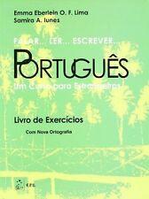 Falar...Ler...Escrever...Portugues Exercicios: Um Curso Para Estrangeiros