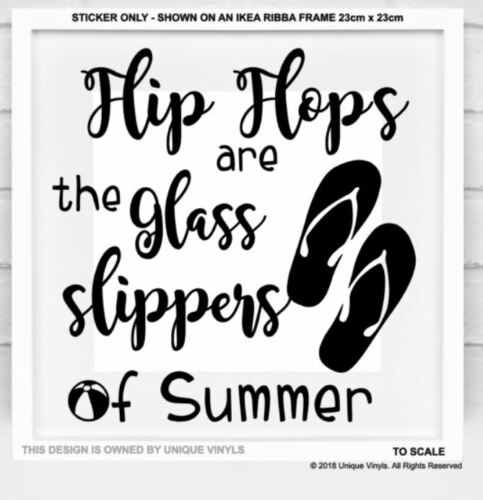 Flip Flops sont le verre Chaussons d/'été Vinyle Autocollant Pour IKEA ribba Cadre