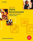 Highly Recommended: English for the Hotel and Catering Industry: Student Book by Trish Stott, Rod Revell (Paperback, 2000)