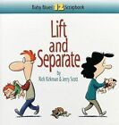 Lift and Separate Baby Blues 12 Scrapbook by Rick Kirkman 9780740704550