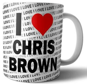 Printed Mug Christmas Stocking Filler Under Tree Present I Love Chris Brown