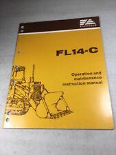 Fiat Allis Fl14c Crawler Loader Operators And Maintenance Manual